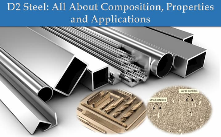 D2 steel - composition - hardness - properties - application