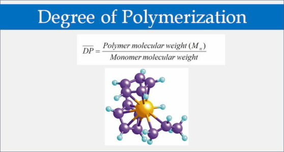 Degree of Polymerization of Polymers