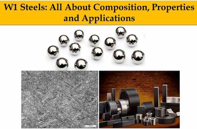 w1 steel - Composition - Heat treatment - Properties - Applications