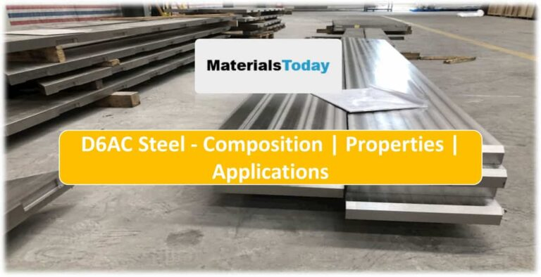 D6ac Steel composition properties application heat treatment