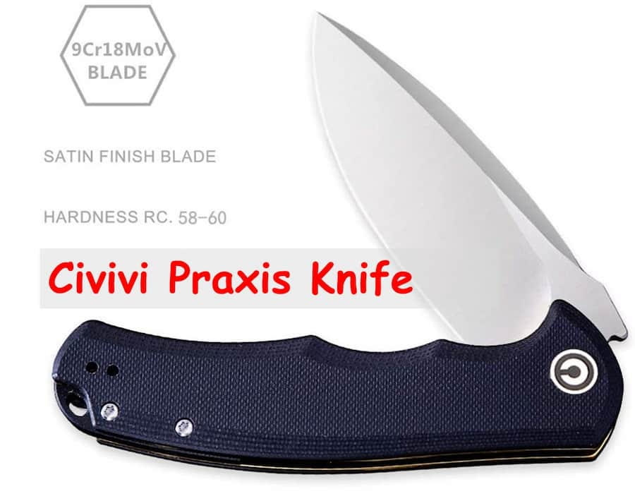 9cr18mov high carbon stainless steel civivi praxis knife