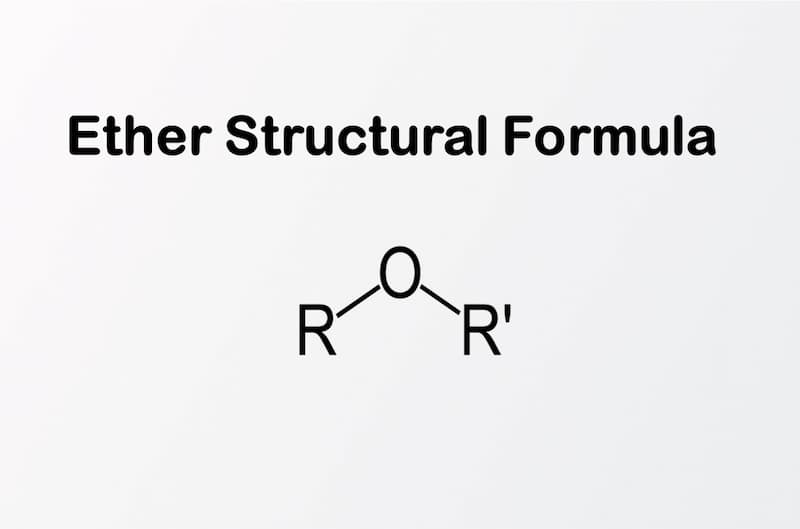 8- Structural formula of ether